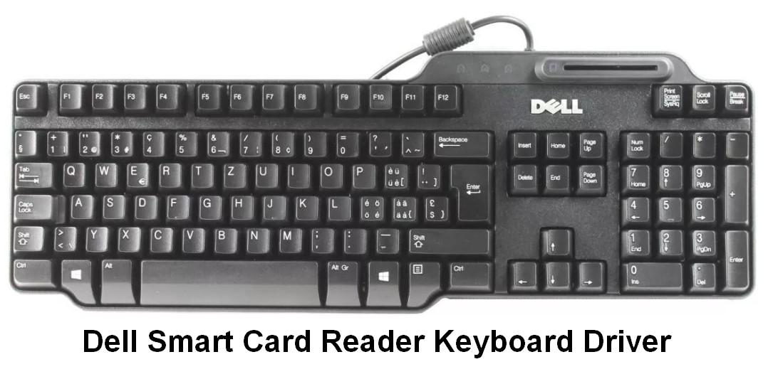 Dell Smart Card Reader Keyboard Driver v.4.0.8.7 Windows XP / Vista / 7 32-64 bits