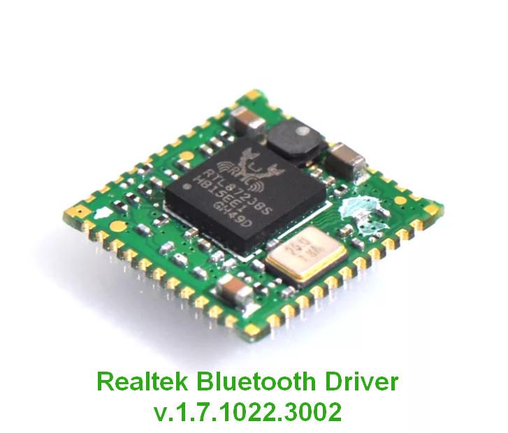 Realtek Bluetooth Device Driver v.1.7.1022.3002 Windows 10 32-64 bits